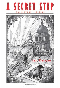 A Secret Step - Book Cover - Original Artwork of the Blitz and Jack the Ripper times by 'Sibs'